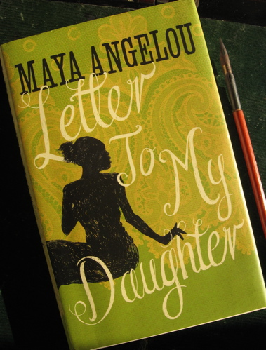 Letter to My Daughter by Maya Angelou - book cover