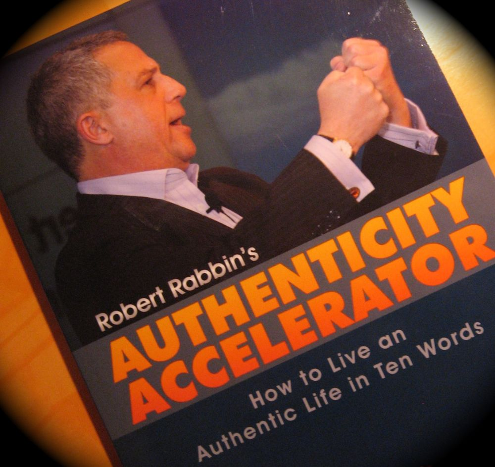 Robert Rabbin's Authenticity Accelerator