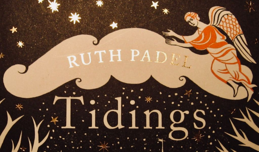 Tidings: A Christmas Journey By Ruth Padel